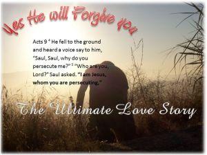 Bible He will forgive you