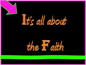 bible its all about the faith