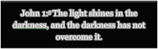 bible light in the dark