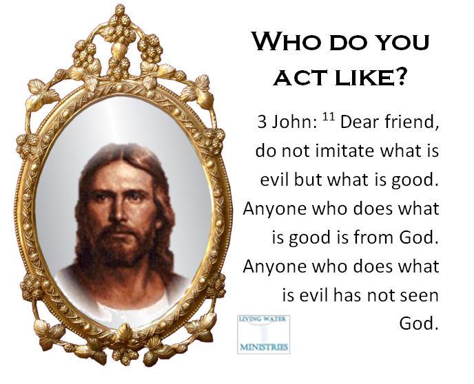 Bible act like
